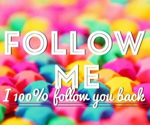 we♥it, lovemyfollowers, and i 100% follow you back image