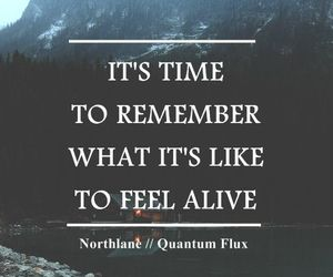 quotes, alive, and remember image