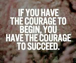 quote, courage, and life image