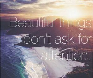 beautiful, attention, and quote image