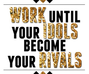 quote, work, and idol image