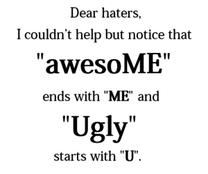 awesome, ugly, and haters image