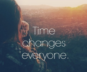 time, change, and quotes image