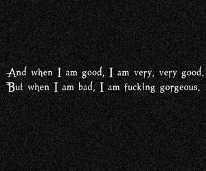 bad, bad girl, and quote image