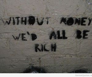 money, quote, and rich image