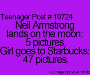 teenager post, starbucks, and neil armstrong image
