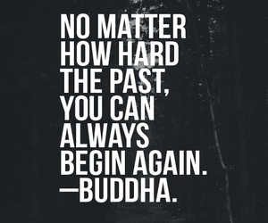 Buddha, past, and quote image