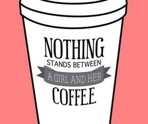 coffee, girl, and quotes image