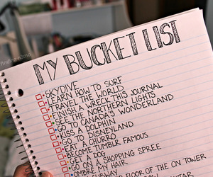 bucket list, quotes, and tumblr image