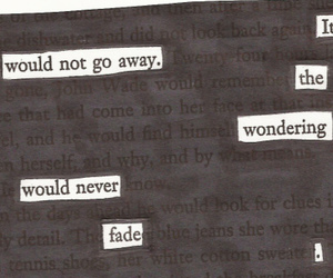 quote, fade, and sad image