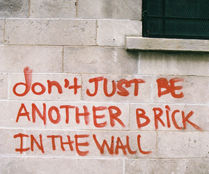 Pink Floyd, quote, and wall image