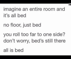 bed, floor, and quote image