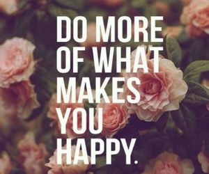 happy, quote, and do image