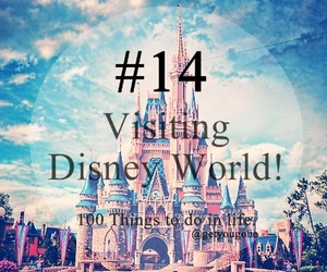 14, 100 things to do in life, and disney image