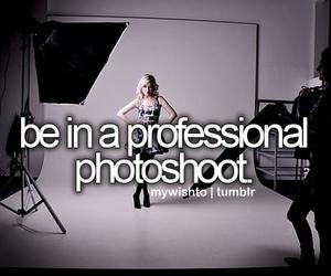 photoshoot, model, and bucket list image