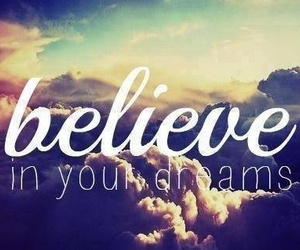 believe, Dream, and sky image