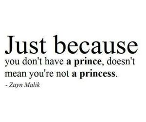princess, zayn malik, and quotes image