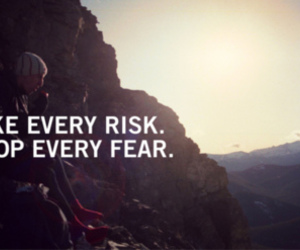quotes, risk, and fear image