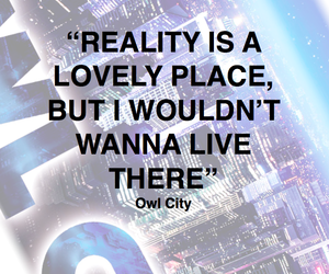 Owl City and reality image