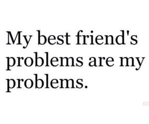 problem, best friends, and friends image