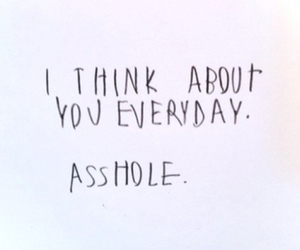 love, asshole, and quotes image