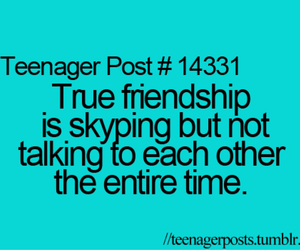 teenager post, friendship, and skype image