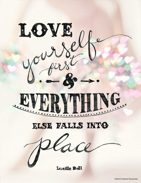 Love Yourself First Shared By Jess On We Heart It