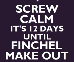 calm, keep calm, and finchel image