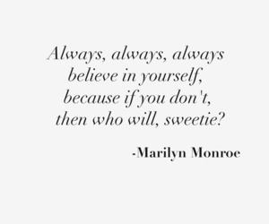 Marilyn Monroe, believe in yourself, and γρεεκ image