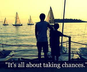 chance, quote, and boat image