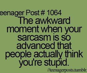 sarcasm, teenager post, and post image
