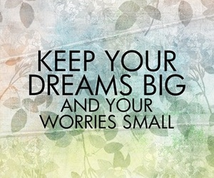 quote, dreams, and worries image