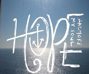 hope, anchor, and love image