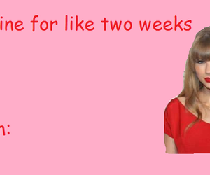 Taylor Swift, funny, and valentine image