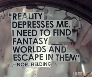 reality, quote, and fantasy image