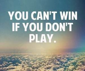 play, win, and quote image