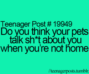 true, teenager post, and teenagerpost image