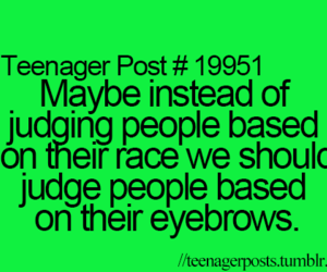true, teenagepost, and teenager post image