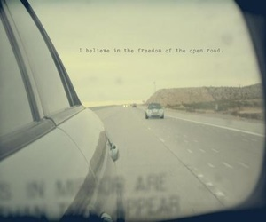 believe, open road, and car image