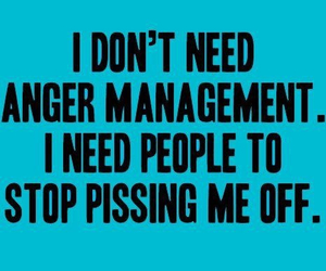 anger, quotes, and funny image