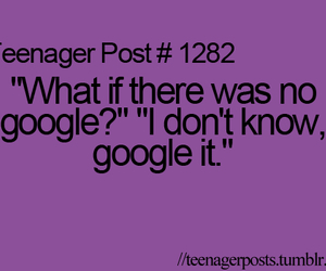 teenager post, google, and lol image