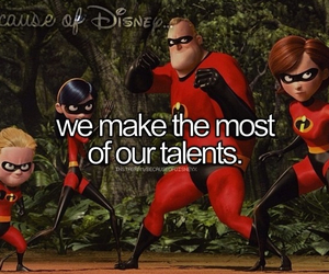 The Incredibles, because of disney, and disney image