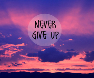 quote, never, and sky image