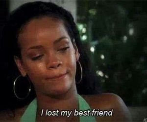 rihanna, lost, and best friends image