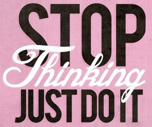 Just Do It, quotes, and motivation image