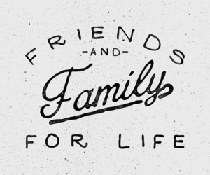 family, friends, and love image