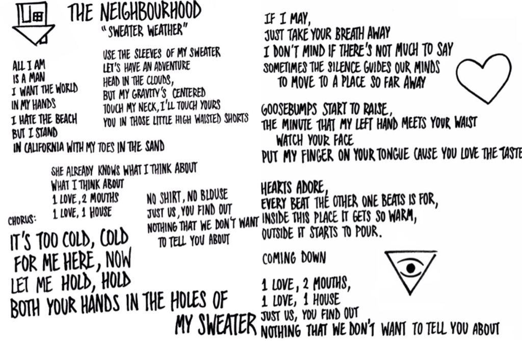 Lyric lyrics to sweater weather : Image about music in NBHD by Helen on We Heart It