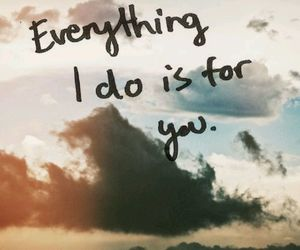 everything, for, and quotes image