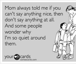 quote, quiet, and mom image