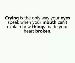 quotes, crying, and broken image